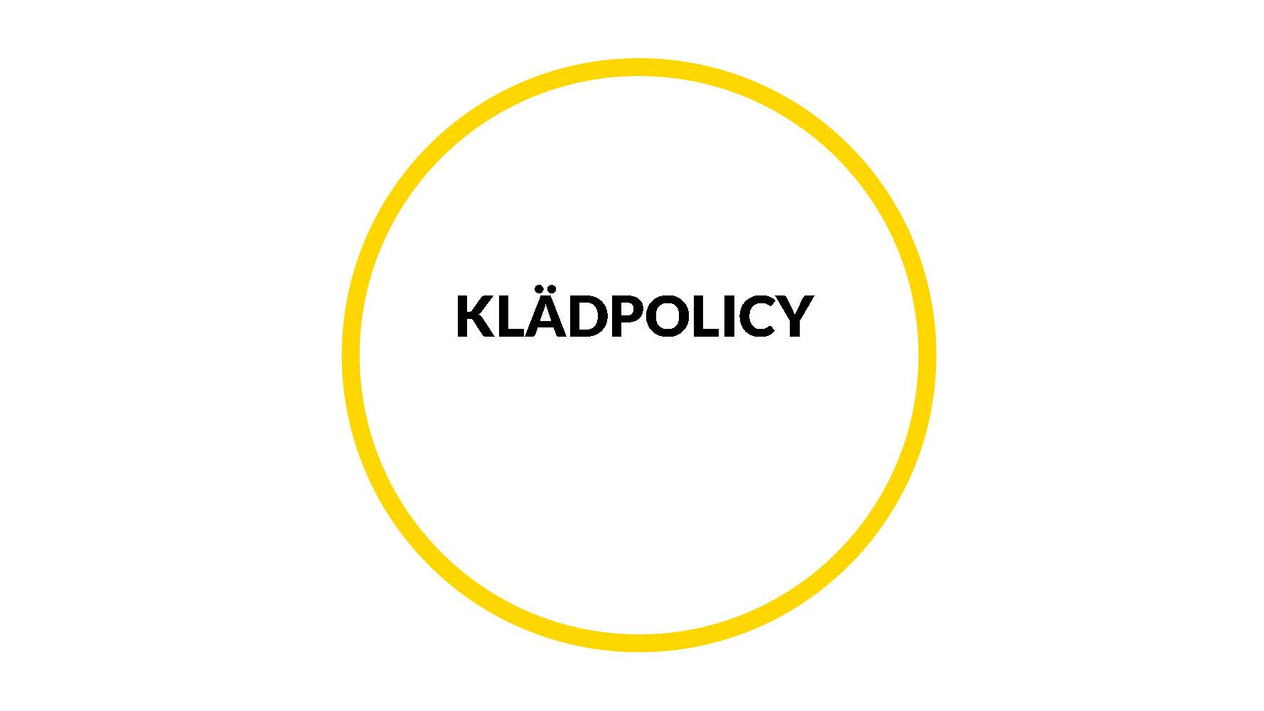 Klädpolicy