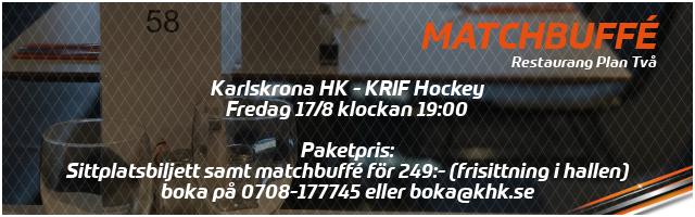 Matchbuffé Karlskrona HK - KRIF Hockey 17 augusti 2018