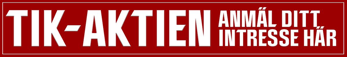 Anmäl ditt intresse till TIK-Aktien