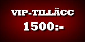 VIP-Tillägg 1500kr